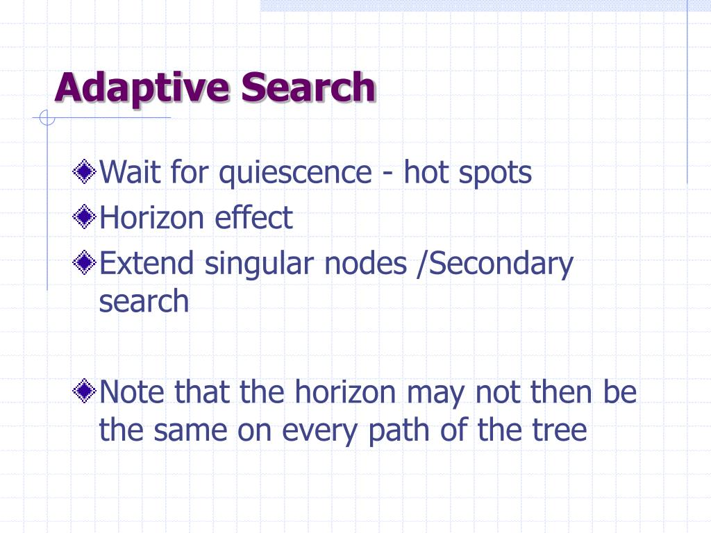 Adaptive Search