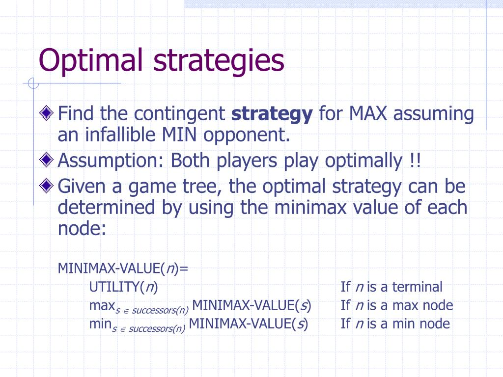 Optimal strategies