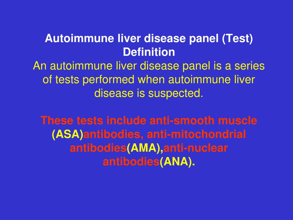 Autoimmune liver disease panel (Test)