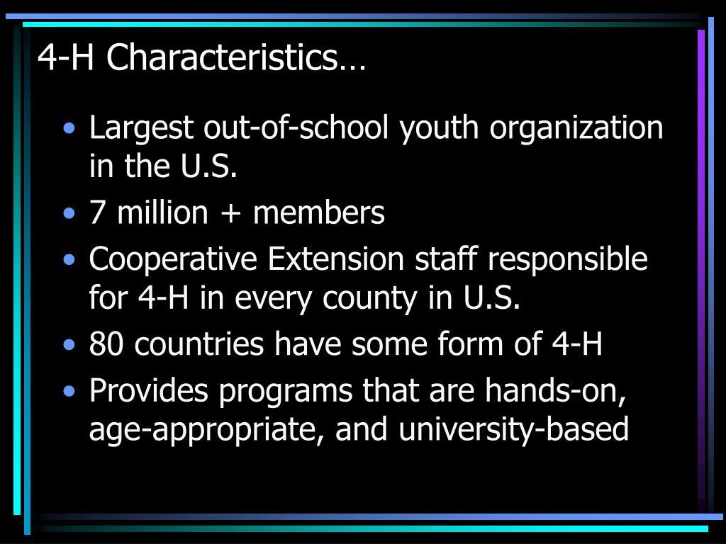 4-H Characteristics…