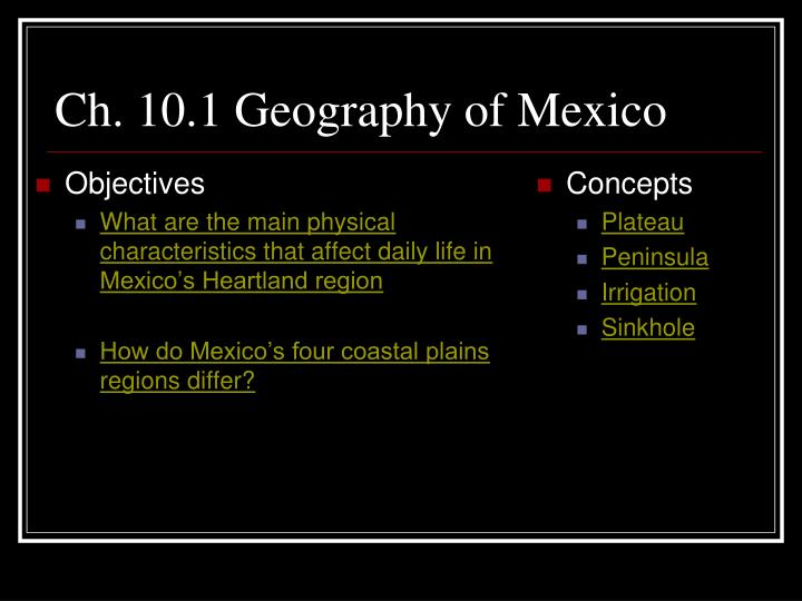 Ch 10 1 geography of mexico