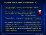 long term health risks in untreated cd