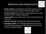 adjectives describing toxicity