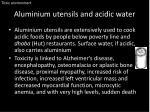 aluminium utensils and acidic water