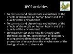 ipcs activities