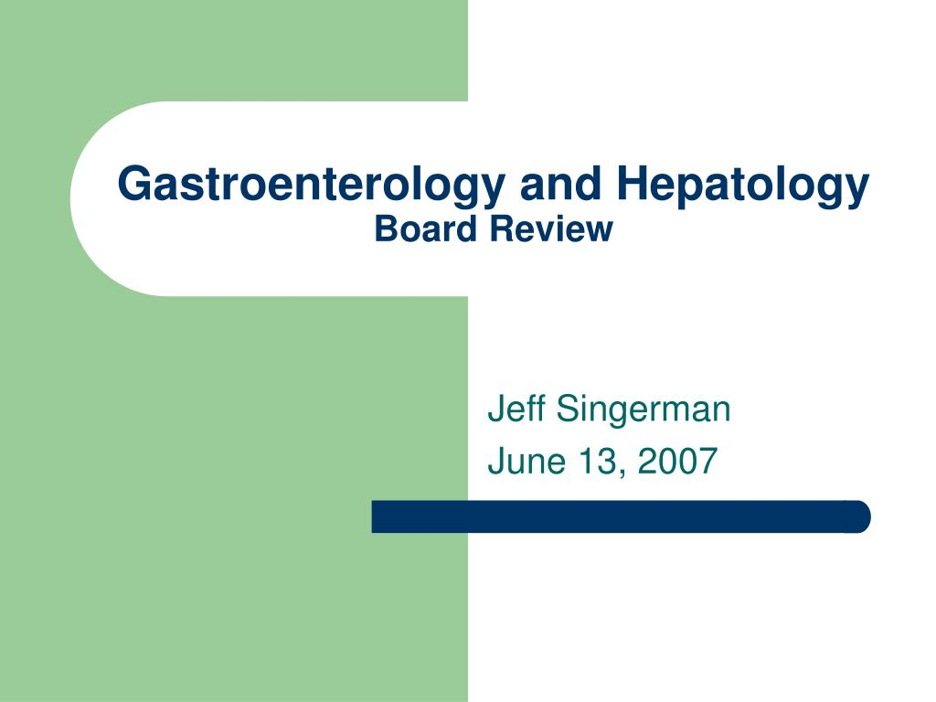 gastroenterology and hepatology board review l.