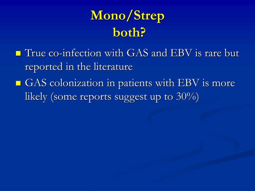 Mono/Strep