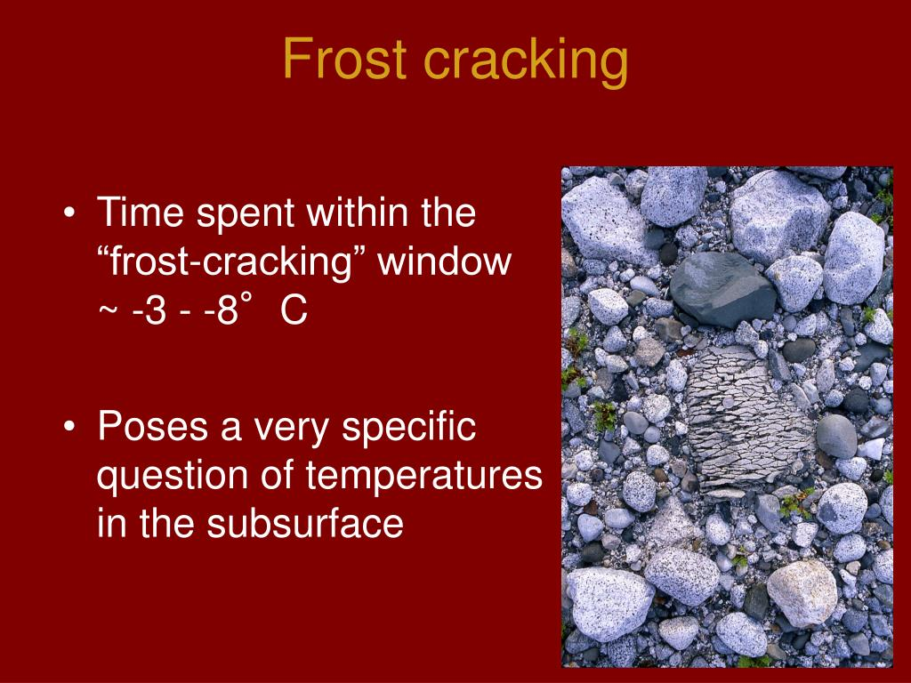 Frost cracking