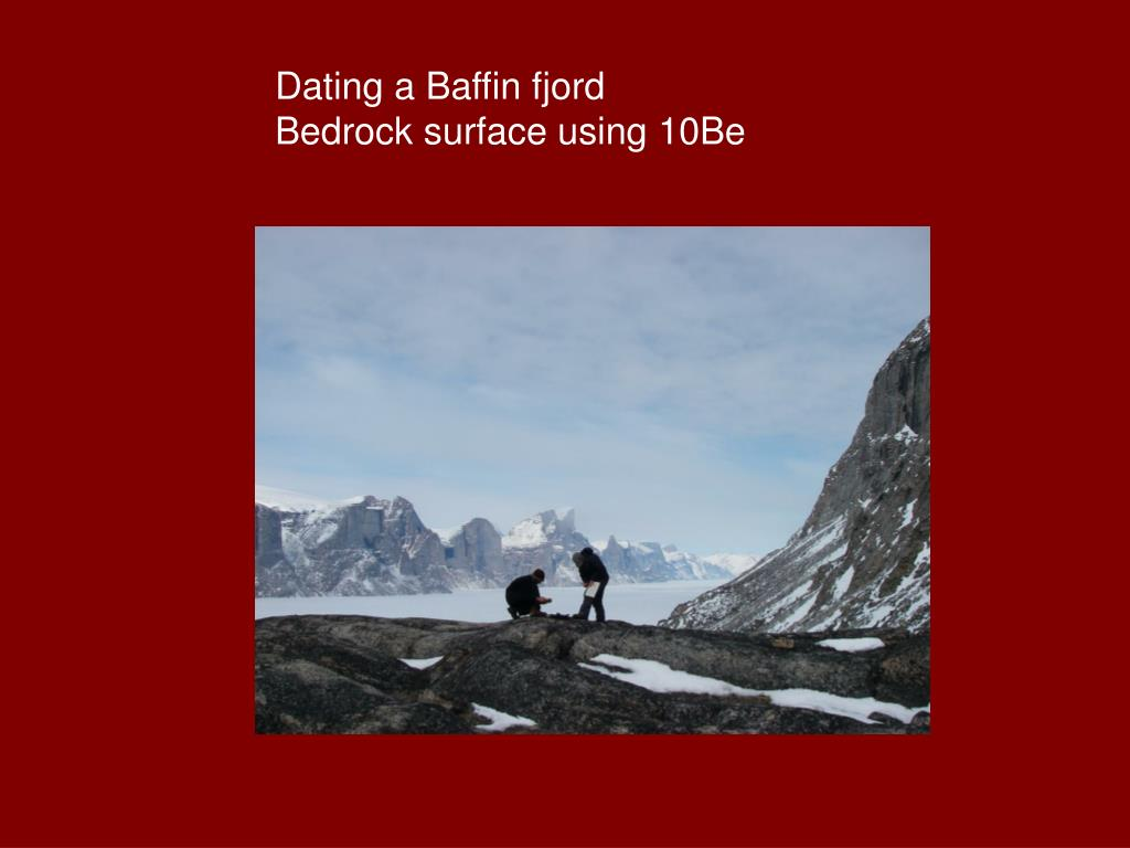 Dating a Baffin fjord