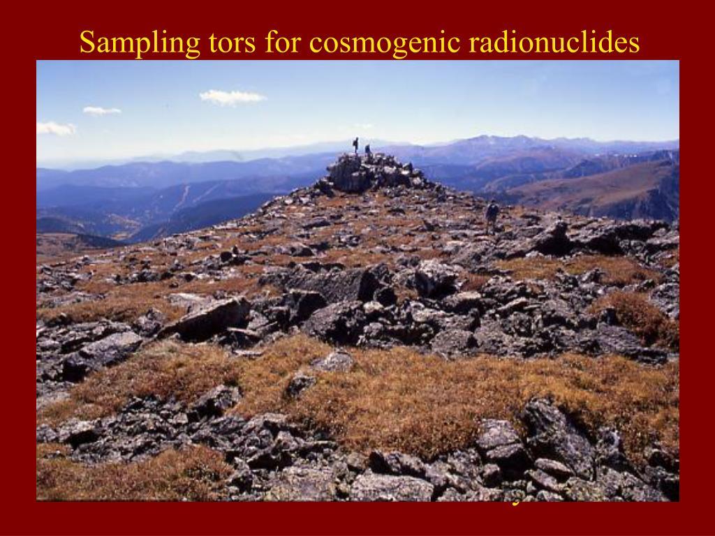 Sampling tors for cosmogenic radionuclides