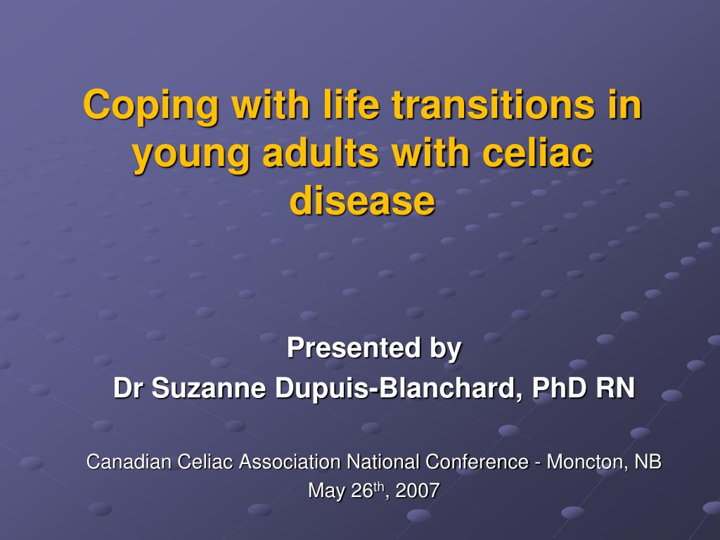 coping with life transitions in young adults with celiac disease l.