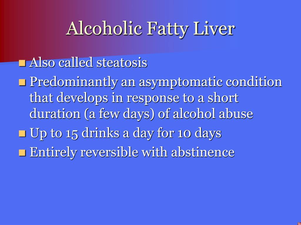 Alcoholic Fatty Liver