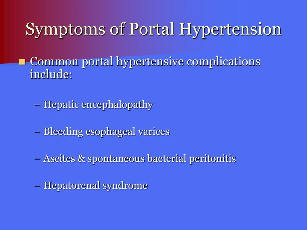 Symptoms of Portal Hypertension