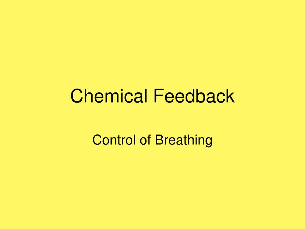 Chemical Feedback