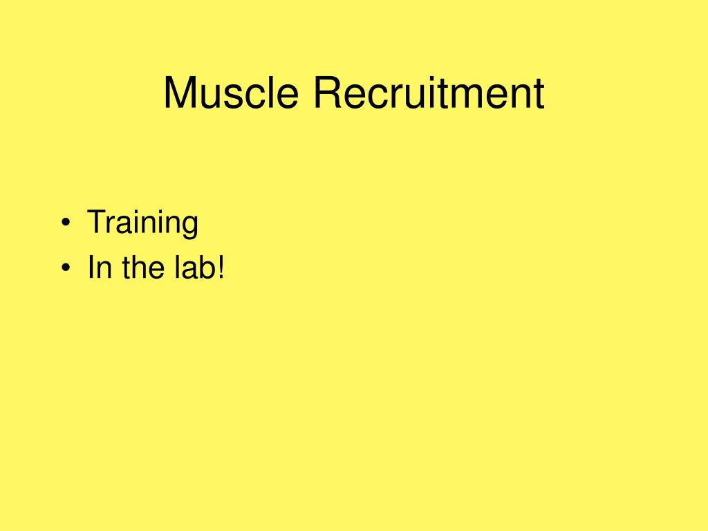 Muscle Recruitment
