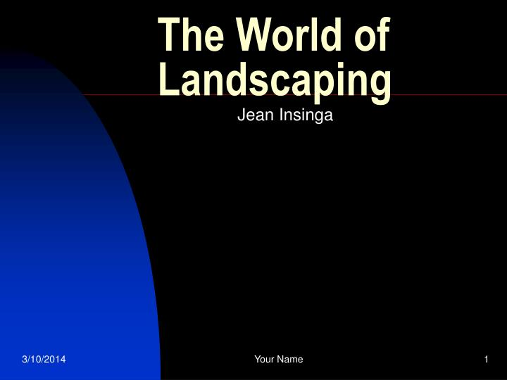 the world of landscaping n.