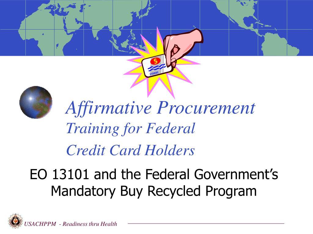affirmative procurement training for federal credit card holders