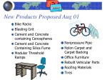 new products proposed aug 01