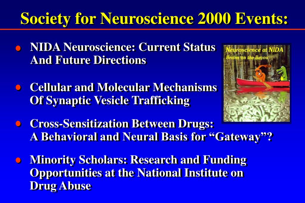 Society for Neuroscience 2000 Events: