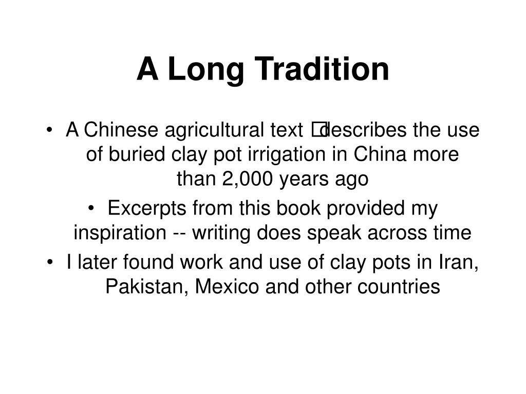 A Long Tradition