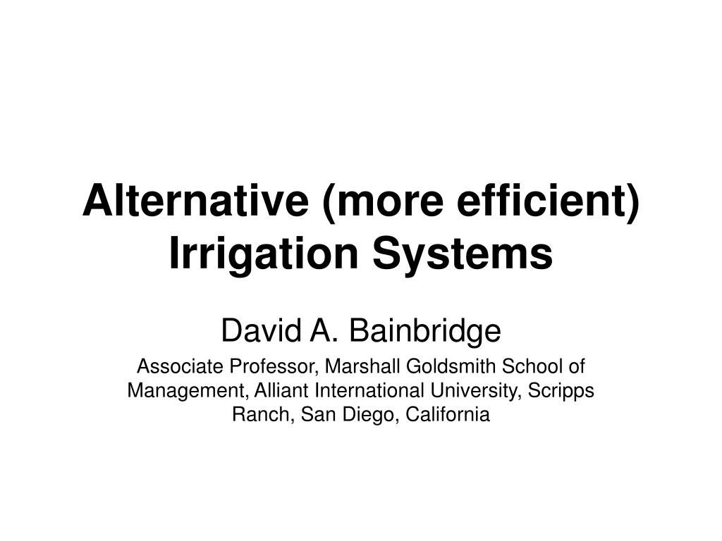 alternative more efficient irrigation systems l.