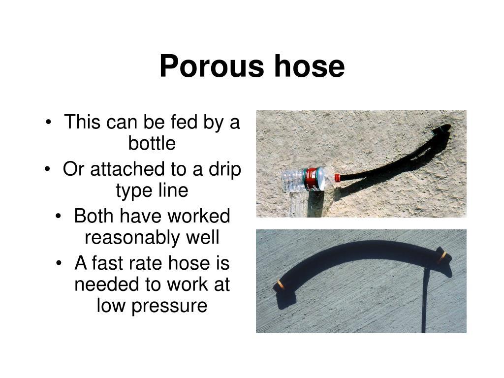 Porous hose