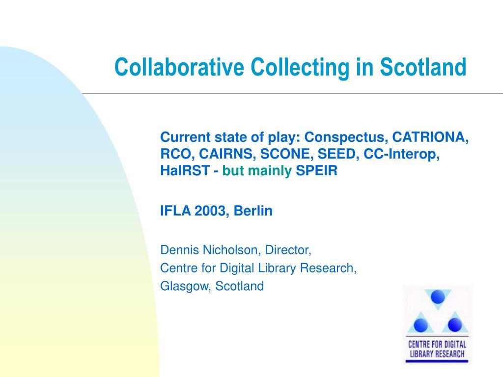 collaborative collecting in scotland
