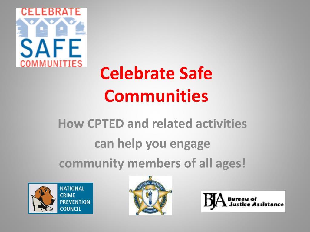 celebrate safe communities l.