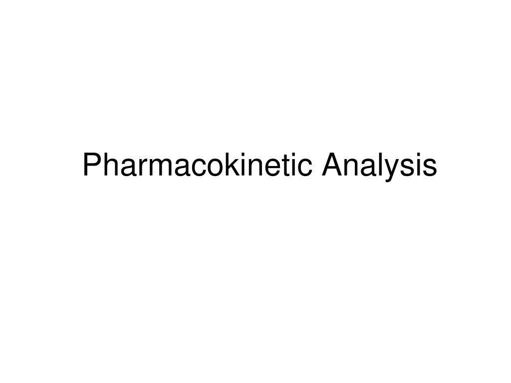 Pharmacokinetic Analysis