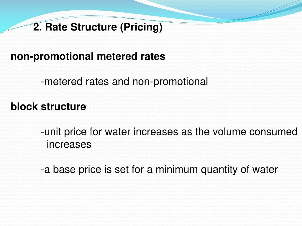 2. Rate Structure (Pricing)