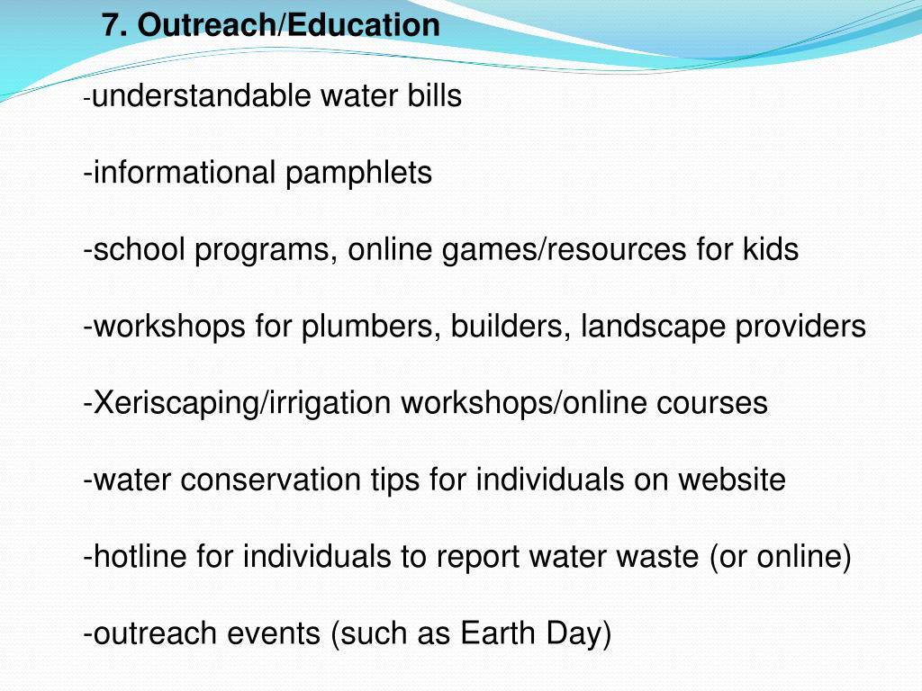 7. Outreach/Education