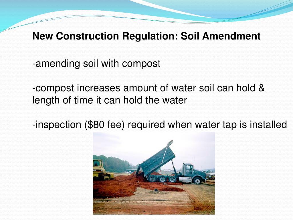 New Construction Regulation: Soil Amendment