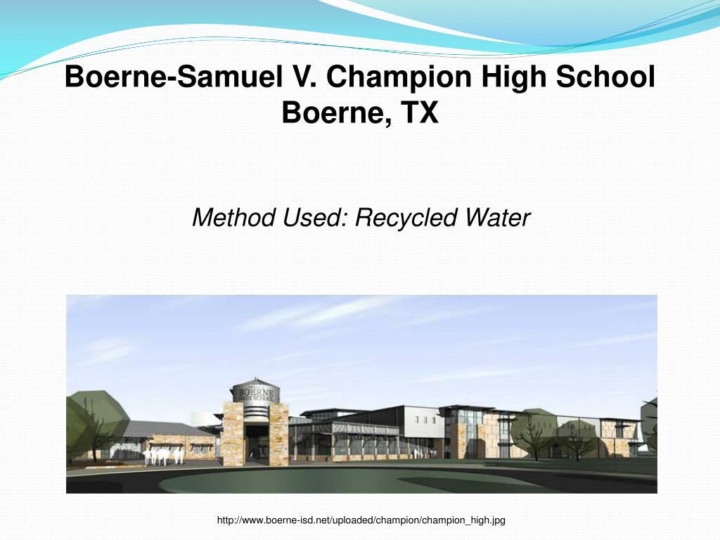 Boerne-Samuel V. Champion High School Boerne, TX