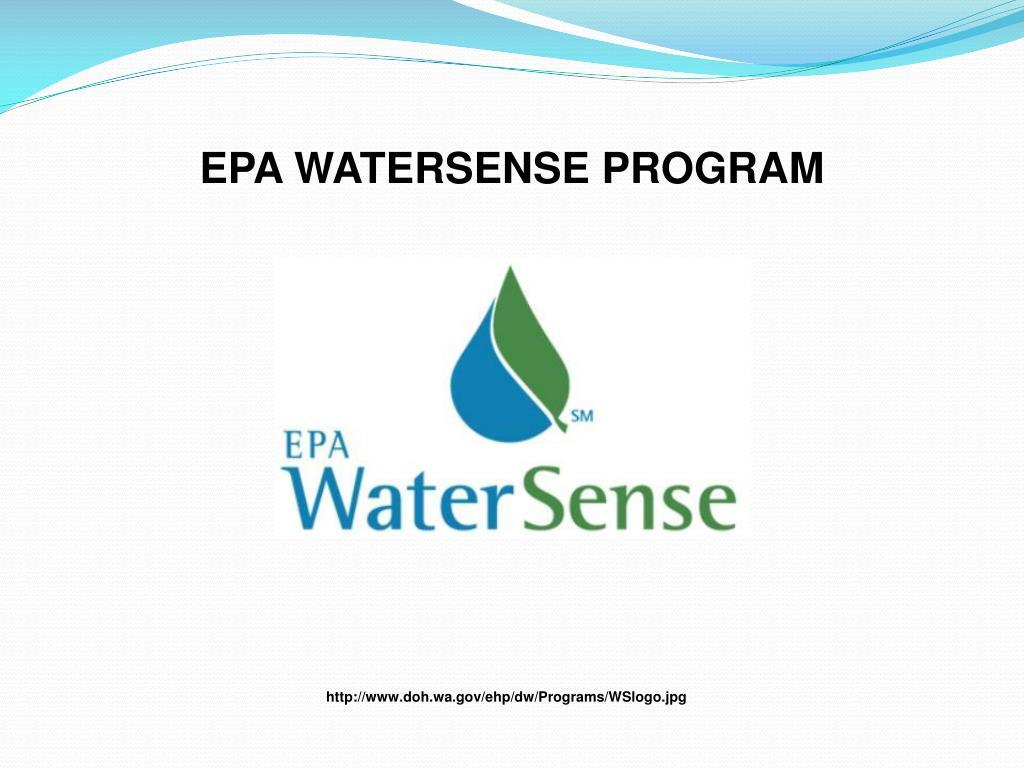 EPA WATERSENSE PROGRAM