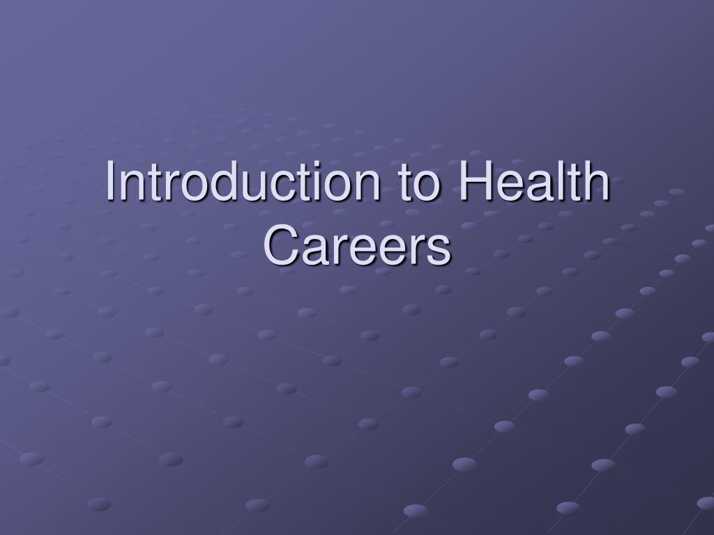 introduction to health careers l.