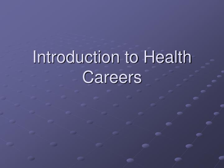 Introduction to health careers