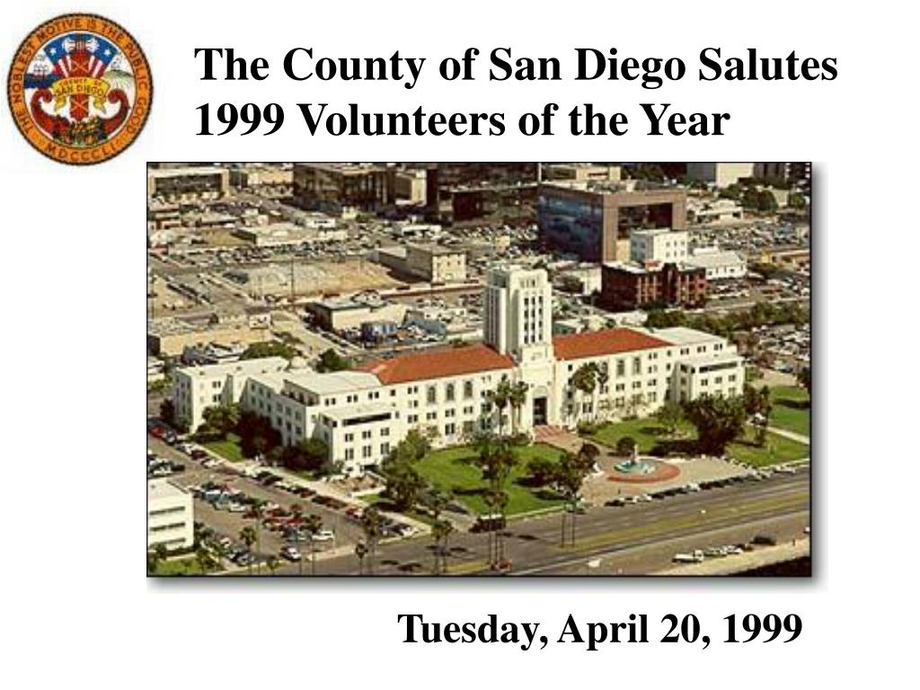 the county of san diego salutes 1999 volunteers of the year