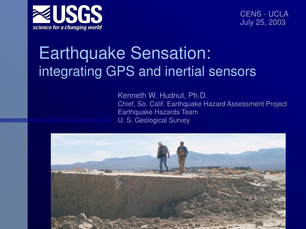 earthquake sensation integrating gps and inertial sensors l.