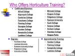 who offers horticulture training