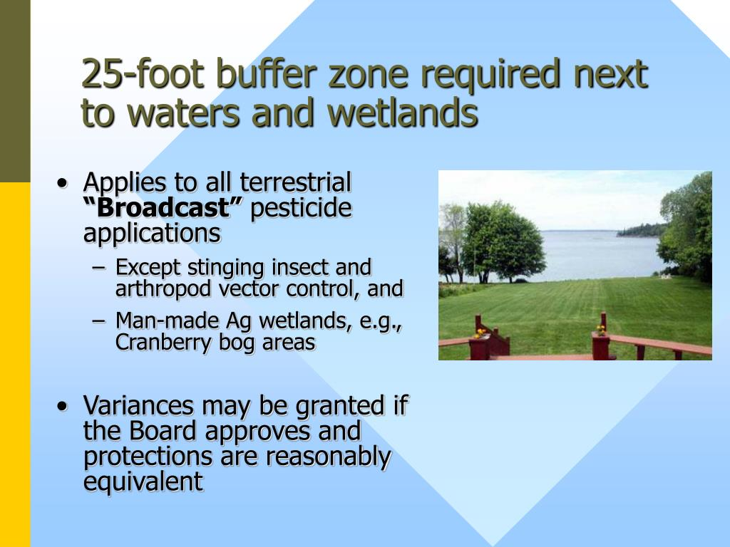 25-foot buffer zone required next to waters and wetlands