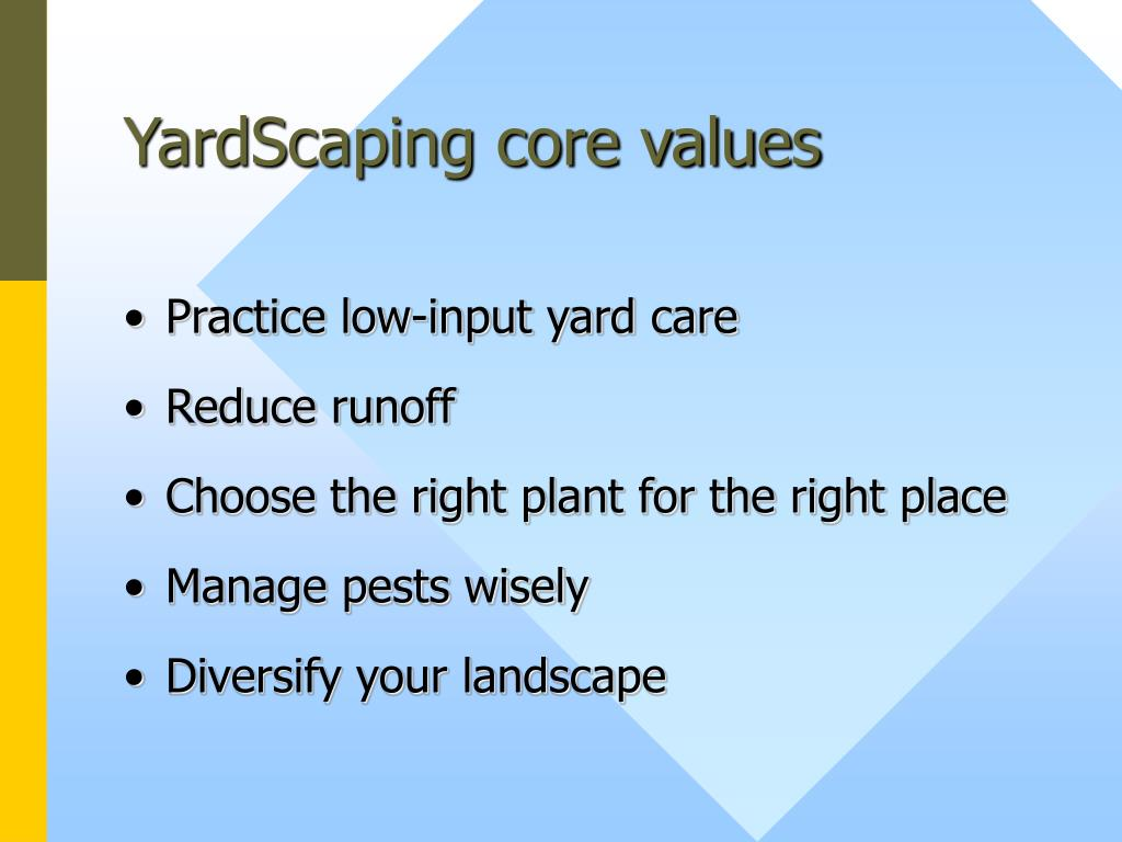 YardScaping core values