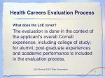 health careers evaluation process5