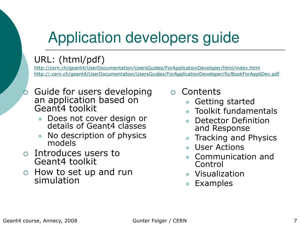 Guide for users developing an application based on Geant4 toolkit