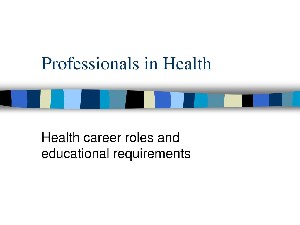 professionals in health l.