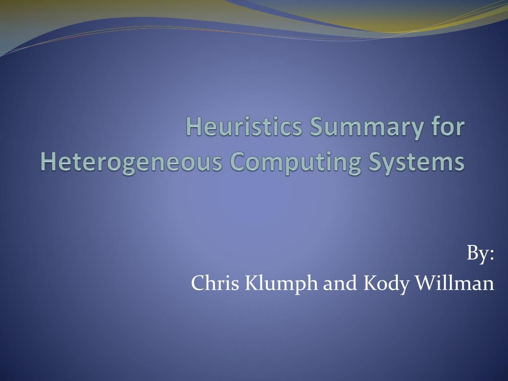Heuristics Summary for Heterogeneous Computing Systems