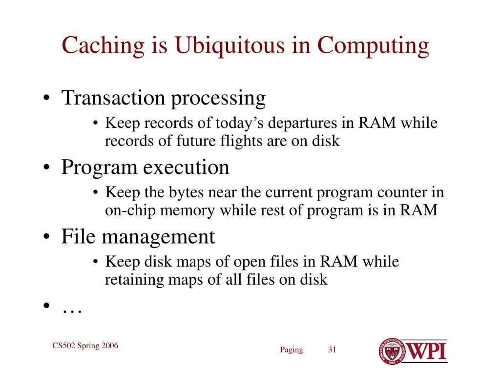 Caching is Ubiquitous in Computing