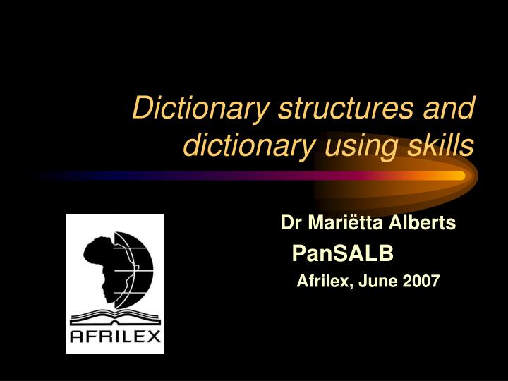 dictionary structures and dictionary using skills n.