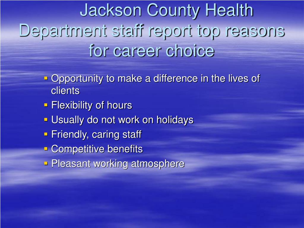 Jackson County Health Department staff report top reasons for career choice