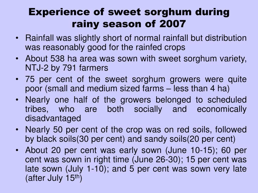 Experience of sweet sorghum during rainy season of 2007