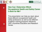 how can i determine which occupational health and safety career is best for me